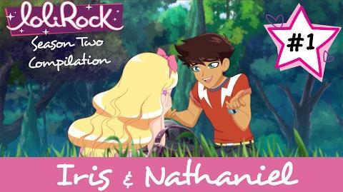 Iris & Nathaniel 1 Season 2 Compilation LoliRock