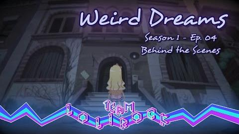 Weird Dreams (S01E04) LoliRock