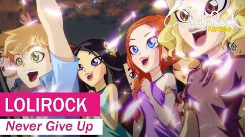 Never Give Up! - Karaoke Version - LoliRock