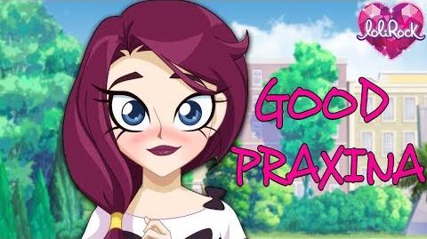 Praxina Turns Good! LoliRock