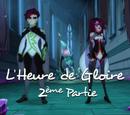 L'heure de gloire (2ème partie)