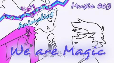 Lolirock Music Video 03 - We are Magic ANIMATIC
