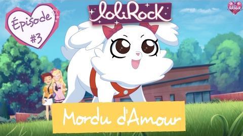 Mordu d'amour - Teaser de l'épisode -3 - LoliRock