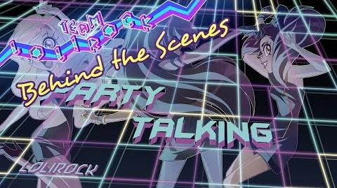 PARTY TALKING Animatic LoliRock