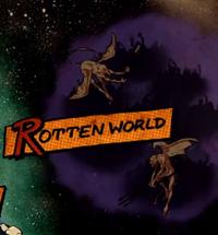 Rotten World