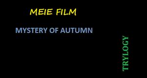 Meie Film Trylogy