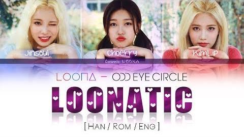 LOONA Odd Eye Circle - LOONATIC LYRICS Color Coded Han Rom Eng (LOOΠΔ 오드아이써클)