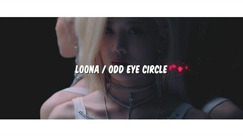 "MV LOONA ODD EYE CIRCLE ""LOONATIC (Official Lyric Video)""-0"