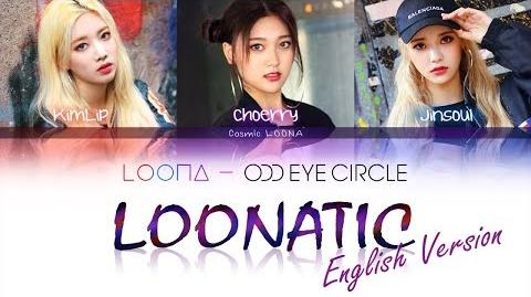 LOONA Odd Eye Circle - LOONATIC LYRICS Color Coded English (LOOΠΔ 오드아이써클)