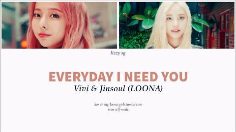 ViVi (LOOΠΔ) — Everyday I Need You (Feat