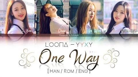 LOONA YYXY - One Way LYRICS Color Coded Han Rom Eng (LOOΠΔ 이달의 소녀 yyxy)