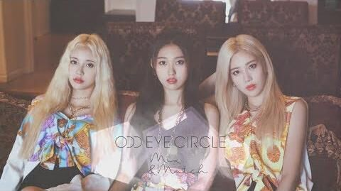"Preview 이달의 소녀 오드아이써클 (LOONA ODD EYE CIRCLE) Mini Album ""Mix&Match"""