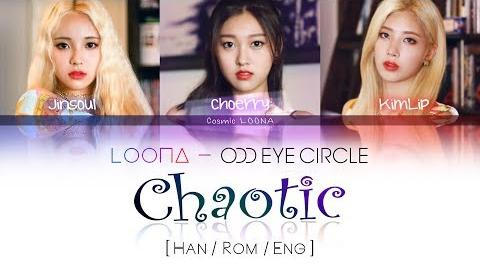 LOONA Odd Eye Circle - Chaotic LYRICS Color Coded Han Rom Eng (LOOΠΔ 오드아이써클)