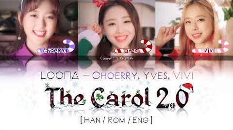 LOONA ViVi Choerry Yves - The Carol 2