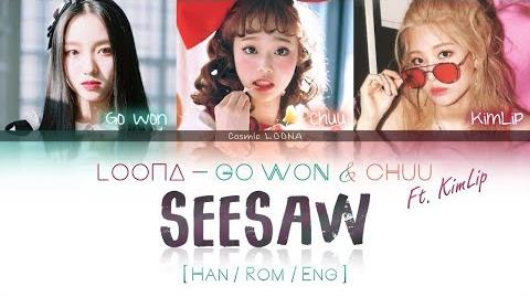 LOONA Go Won & Chuu ft. KimLip - SeeSaw LYRICS Color Coded Han Rom Eng (LOOΠΔ 이달의 소녀 고원,츄,김립 )