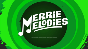 640px-Merry Melodies (The Looney Tunes Show)