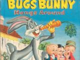 Bugs Bunny Hangs Around