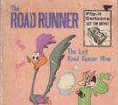 The Road Runner The Lost Road Runner Mine
