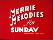 Merrie Melodies for Sunday