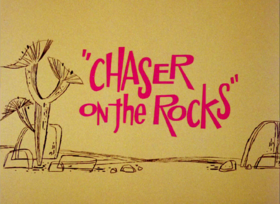 Chaser on the Rocks
