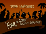 Fowl Be Comin' 'Round the Mountain