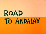 Road to Andalay
