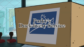 Porky's Duck-Livery Service