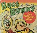 Bugs Bunny and Klondike Gold
