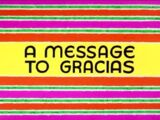 A Message to Gracias