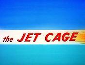 Jet cage