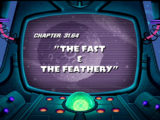 The Fast and the Feathery