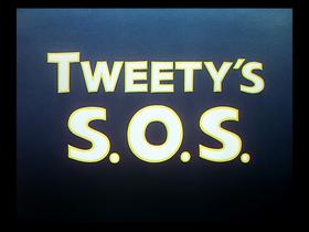 Tweety's SOS