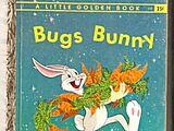 Bugs Bunny (Little Golden Book)