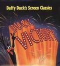 DAFFY DUCK'S SCREEN CLASSICS