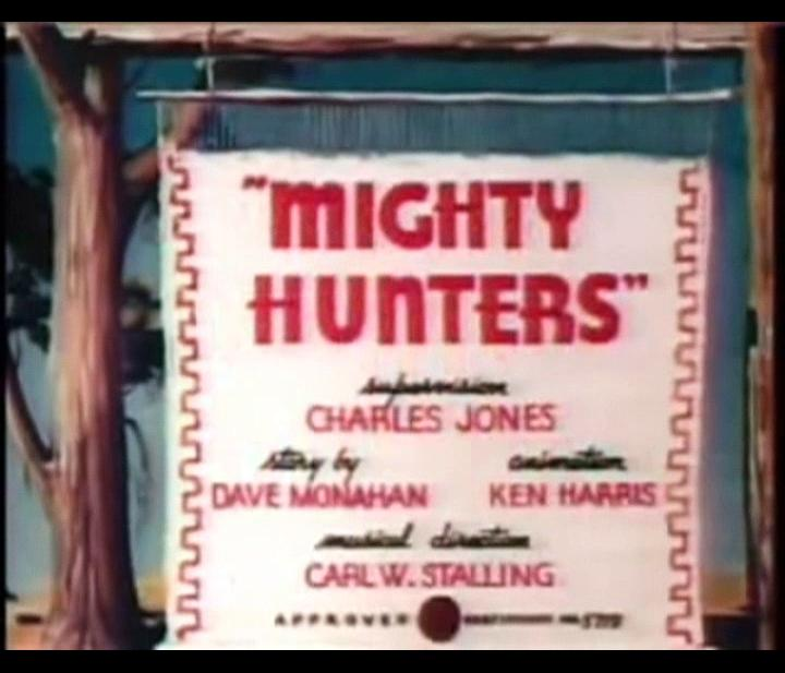 Merrie Melodies - Mighty Hunters