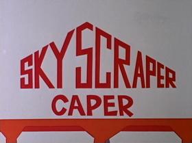 Skyscraper Caper