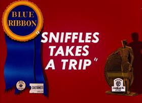 Sniffles Takes a Trip
