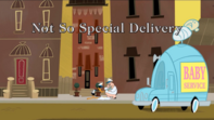 Not So Special Delivery