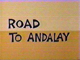 Roadtoandalay