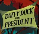 Daffy Duck for President (Cartoon)