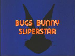 Bugs Bunny Superstar1