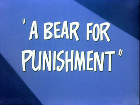 A Bear for Punishment-restored