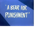 A Bear for Punishment