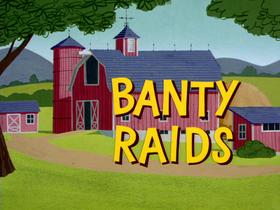 Banty Raids