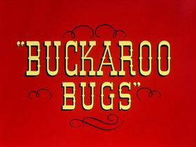 Buckaroo bugs title