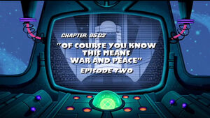 Lt of course you know this means war and peace episode two