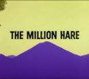 The Million Hare