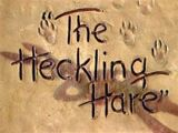 The Heckling Hare
