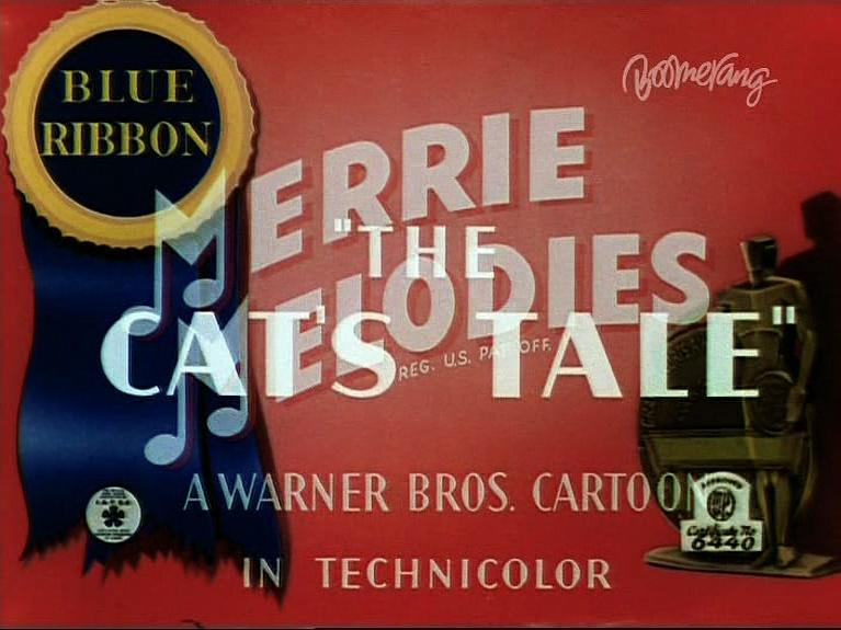 Merrie Melodies - The Cat's Tale