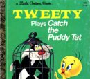 Tweety Plays Catch the Puddy Tat